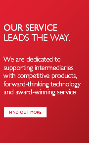Our service leads the way. We are dedicated to supporting intermediaries with competitive products, forward-thinking technology and award-winning service. Find out more.